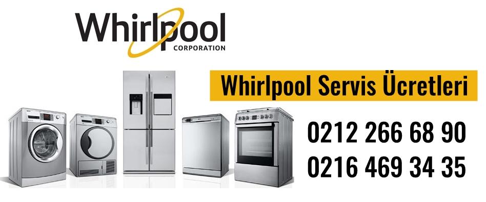 Whirlpool Servis Ücretleri